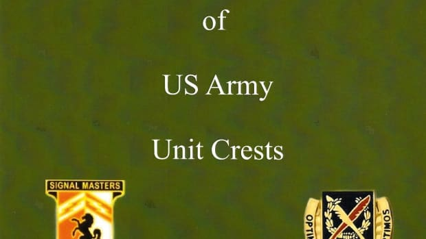 A Collection of US Army Unit Crests, by SFC William E. Cotter, Ret.