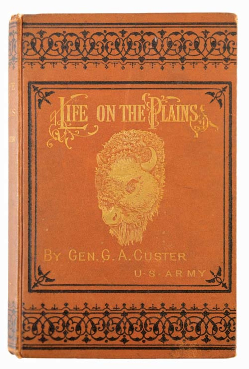 Extremely rare first-edition copy of General George A. Custer's book My Life On The Plains – Or, Personal Experiences With Indians (1874), from the personal library of Custer's close friend General Philip Sheridan. Sold for $19,200, more than six times the high estimate - Image Morphy Auctions