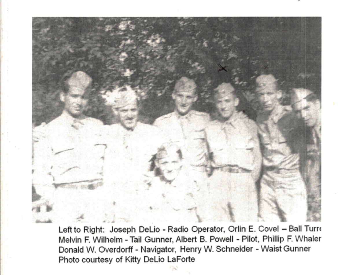 "Some of the crew members of the ""Lili of the Lamplight"" included (l to r): Joseph De Lio, radio operator; Orlin E. Covel, ball turret; Melvin F. Wilhelm, tail gunner; Albert B. Powell, pilot; Donald W. Overdorff, navigator; and Henry W. Schneider, waist gunner. Photo courtesy of Kitty DeLio LaForte"