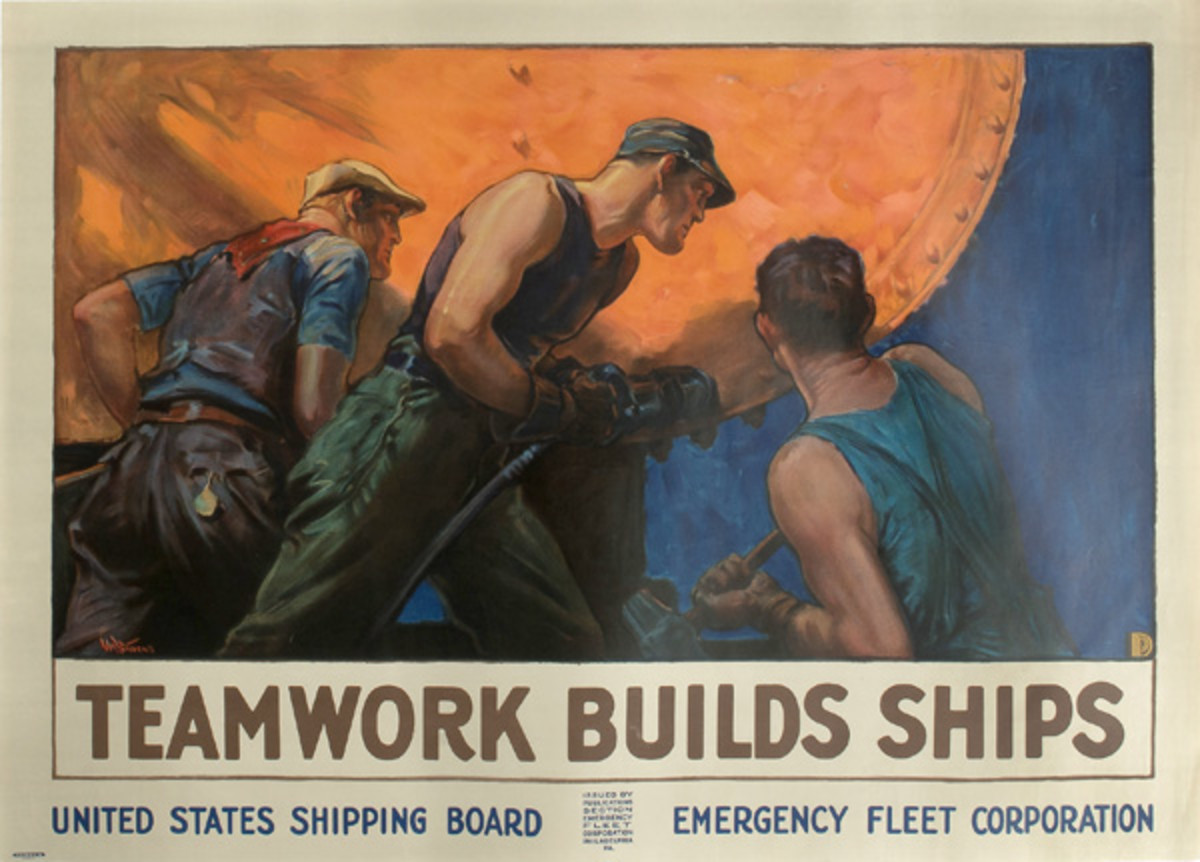 American, ca 1918. A large WWI United States Shipping Board and Emergency Fleet Corporation poster titled Teamwork Builds Ships, printed by Forbes Boston after original artwork by the artist William Dodge Stevens (1870-1942), depicting three men in work attire hammering and riveting the side of a ship, all done in vibrant shades of orange, blue, green, yellow, red, and brown; 50 x 36.25 in. (EST $1500 - $2500)