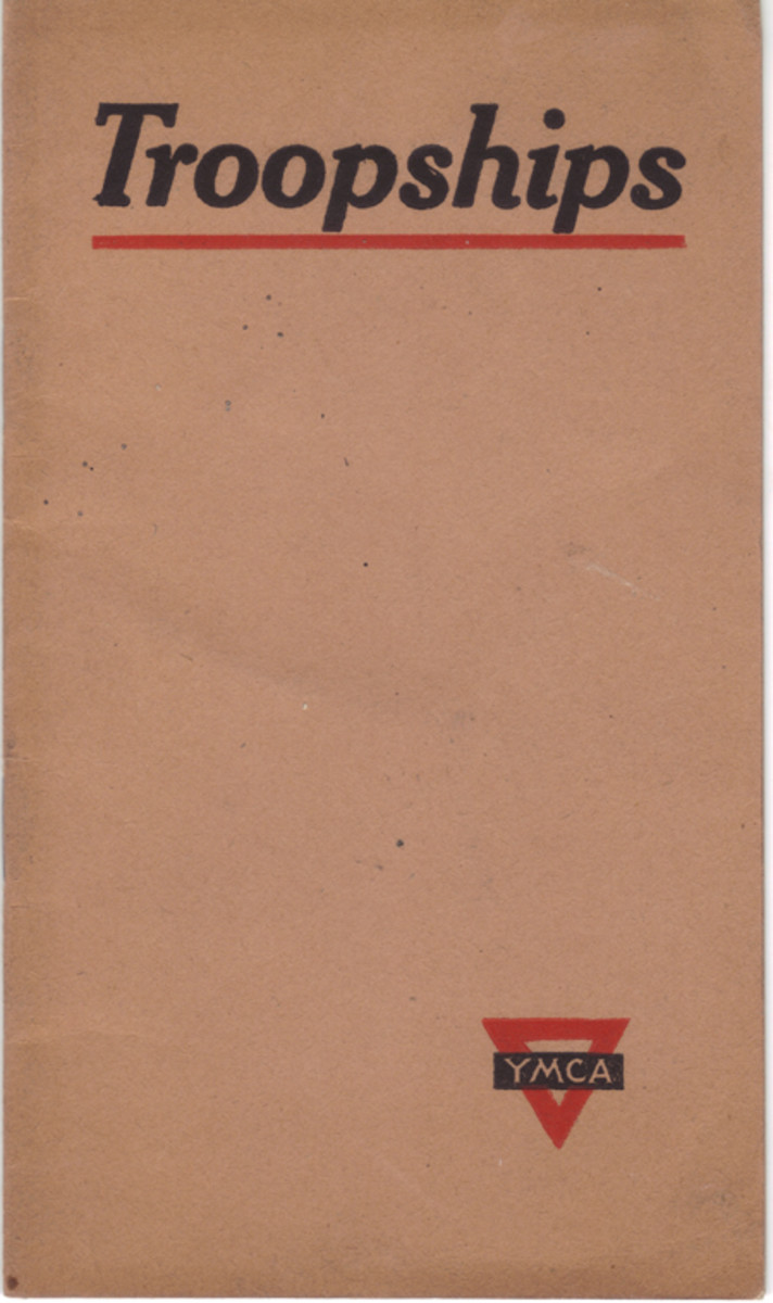 "One of the ""Troopships"" pamphlets, published by the YMCA, created to provide soldiers with an idea of what expect when they boarded a transport ship."