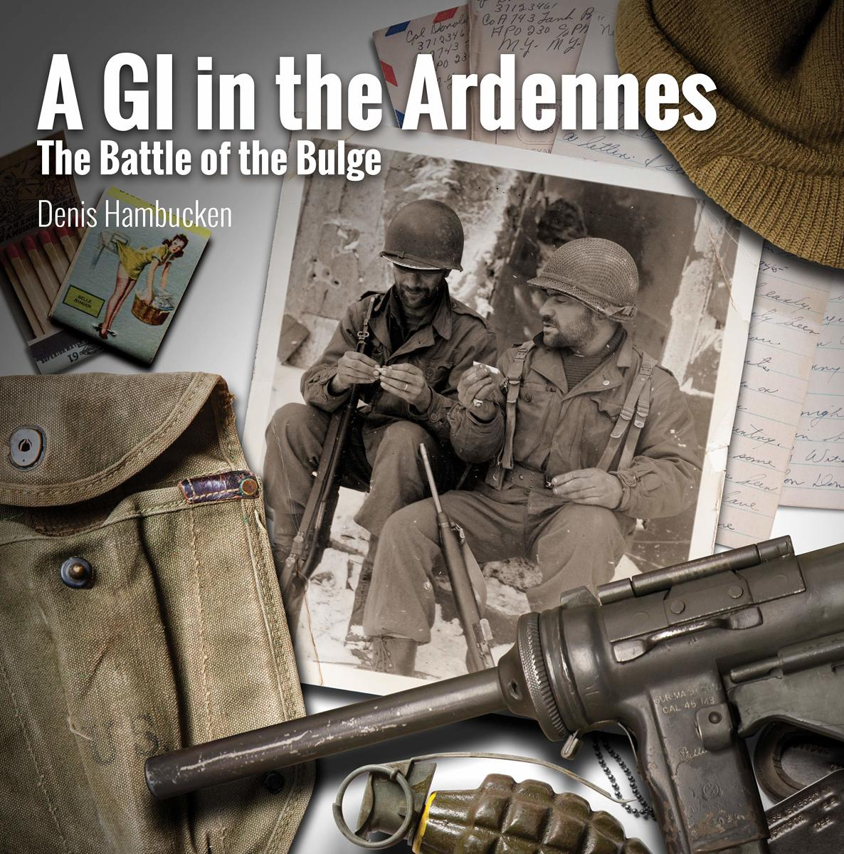 A GI In the Ardennes is available through Amazon for about $20