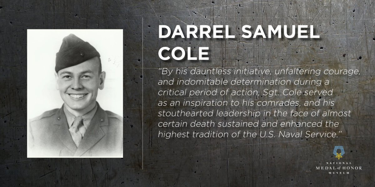 Photo of Darrell Samuel Cole, USMC with Medal of Honor quote