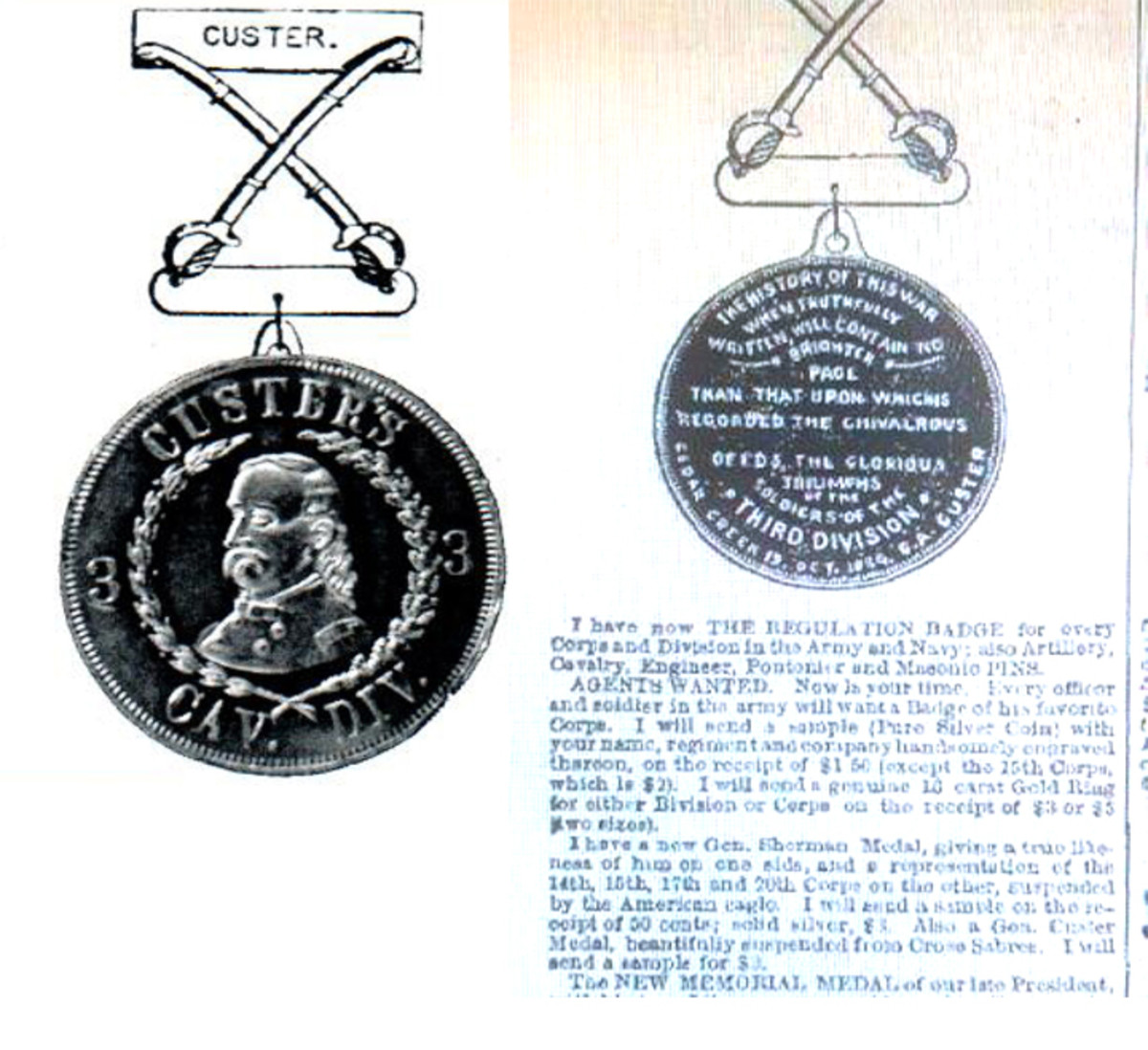 An advertisement in Frank Leslie's Illustrated Weekly advertised the unofficial medal for sale.