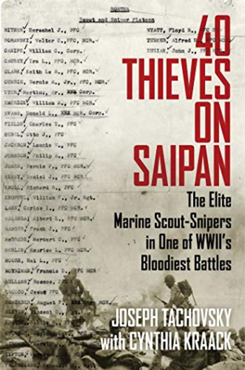 """40 Thieves on Saipan – The Elite Scout-Snipers in One of WWII's Bloodiest Battles"""" (Regnery History) — the Winner of the 2020 Best Book Awards in the History: Military Category"""