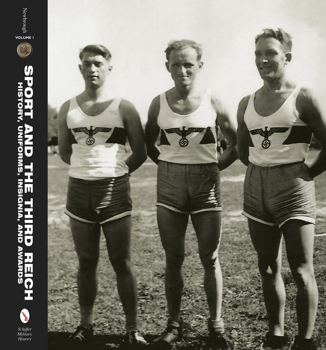 Cover of Sport and the Third Reich: History, Uniforms, Insignia, and Awards by Rob Newbrough