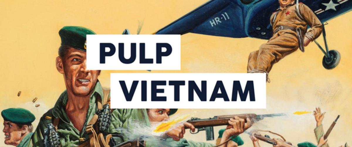 Pulp Vietnam: War and Gender in Men's Adventure Magazines