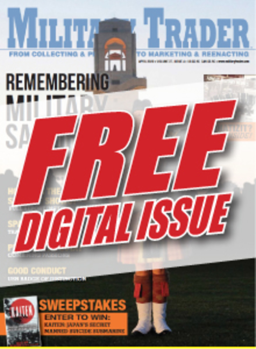 Click the link to sign up for our weekly enewsletter filled with militaria hobby news and get a FREE digital download of Military Trader.