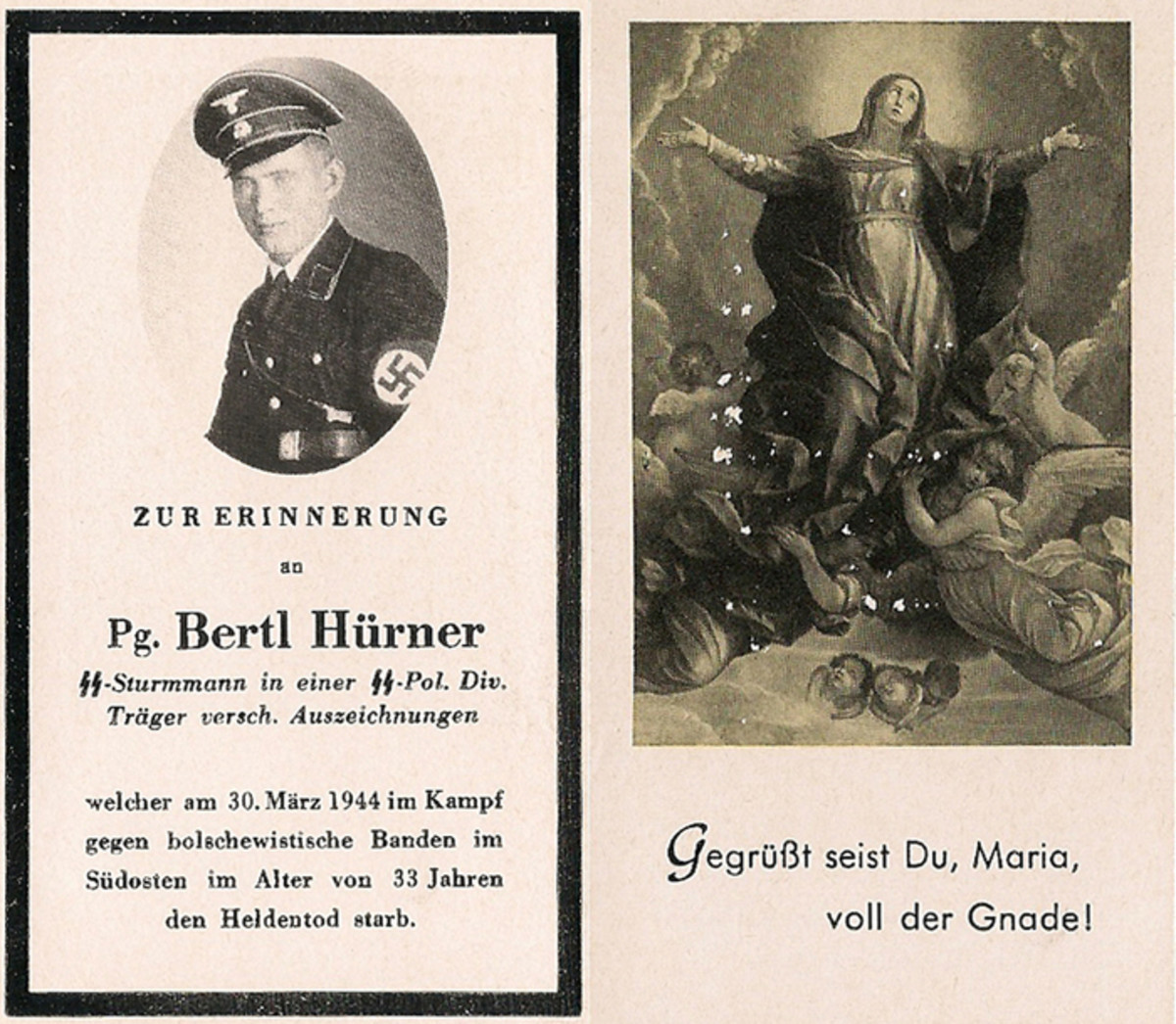 Though an SS man, Bertl Hürner's 1944-dated funeral card  had the Catholic image of the Virgin Mary on the reverse.