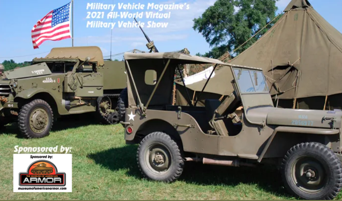 Sponsored by the Museum of American Armor, the 2021 Virtual All-World Military Vehicle Show is open to any private owner of a military vehicle. Winners of the show will be automatically inducted into the Military Vehicle Hall of Fame.
