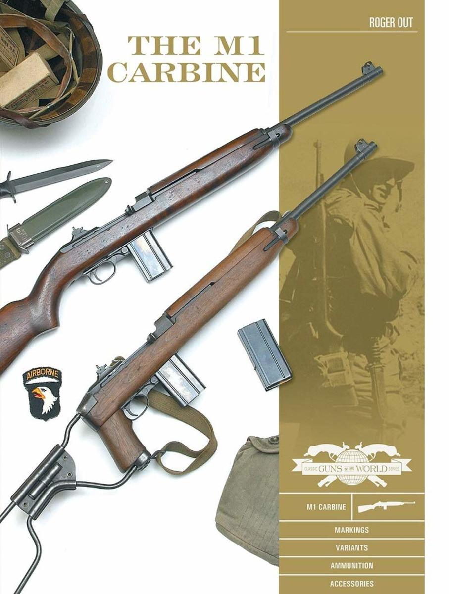 Cover: The M1 Carbine: Variants, Markings, Ammunition, Accessories, by Roger Out